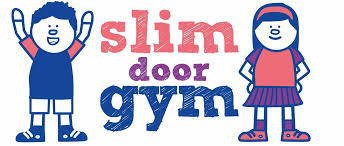 Slim door Gym